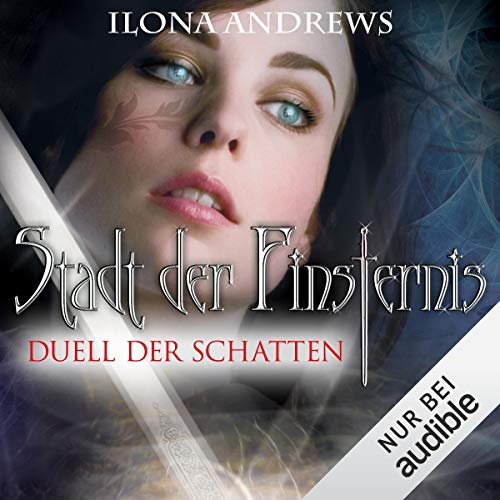 Duell der Schatten     Stadt der Finsternis 3              By:                                                                                                                                 Ilona Andrews                               Narrated by:                                                                                                                                 Gabriele Blum                      Length: 10 hrs and 52 mins     Not rated yet     Overall 0.0