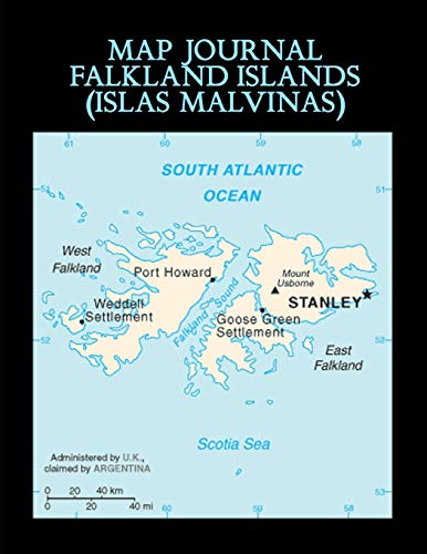 Map Journal: Falkland Islands (Islas Malvinas): 150 page lined notebook/diary