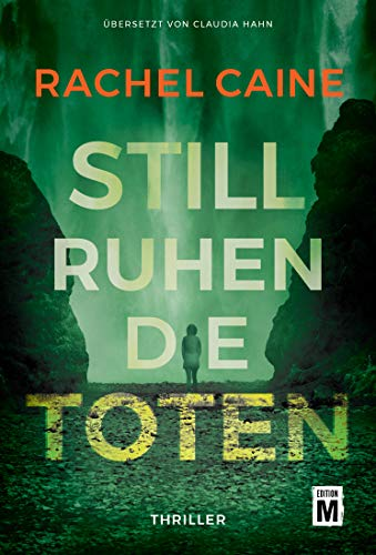 Still ruhen die Toten (Stillhouse Lake, Band 4)
