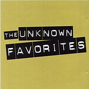 The Unknown Favorites
