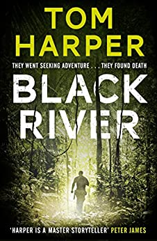 Black River by [Tom Harper]
