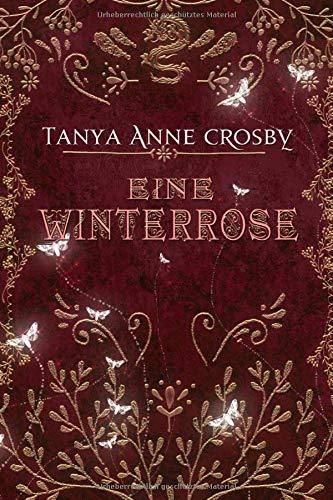 Eine Winterrose (Die Töchter von Avalon, Band 2)