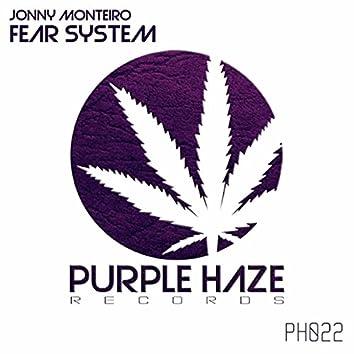 Fear System