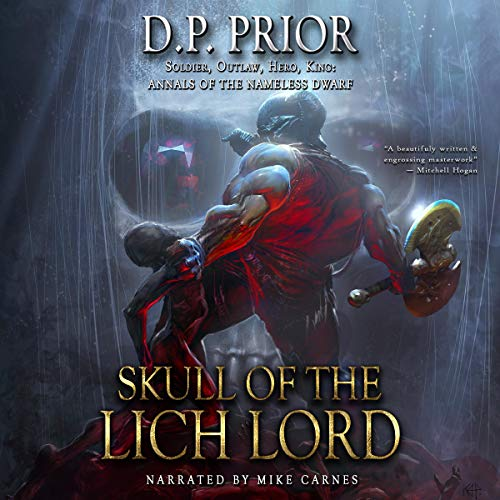 Skull of the Lich Lord: Soldier, Outlaw, Hero, King  By  cover art