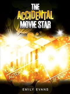 The Accidental Movie Star