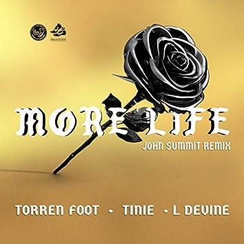 More Life (feat. Tinie Tempah & L Devine) [John Summit Remix]