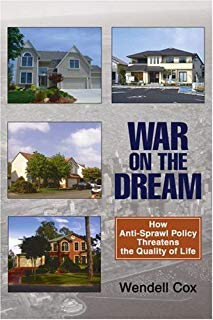 War on the Dream: How Anti-Sprawl Policy Threatens the Quality of Life