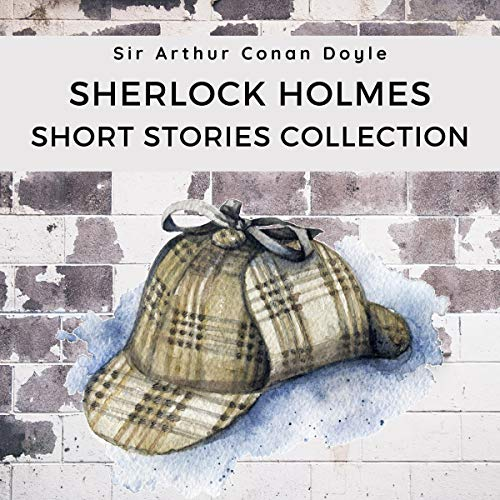 Sherlock Holmes Short Stories Collection cover art