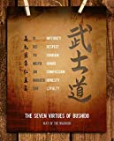 'Seven Virtues of Bushido- Way of the Warrior- Honor Code'- Motivational Quotes Wall Art-8 x 10' Print Wall Decor-Ready to Frame. Aged Parchment Print for Home-Dojo-Gym-Office Decor. Timeless Virtues.