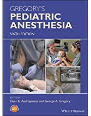 Gregory's Pediatric Anesthesia