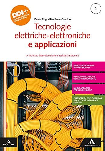 Tecnologie elettrico-elettroniche e applicazioni. Per gli Ist. professionali. Con e-book. Con espansione online (Vol. 1)