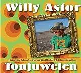 Willy Astor– Tonjuwelen– Glänzende Schmuckstücke aus Wortakrobatik & Gitarrenakustik