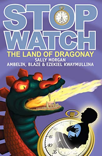 Stopwatch, Book 3: The Land of Dragonay