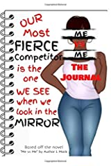 """Me ve Me: The Journal: Based on the novel """"Me vs Me: 7 short stories, about 7 deadly sins, committed by 7 different individuals"""" Paperback"""