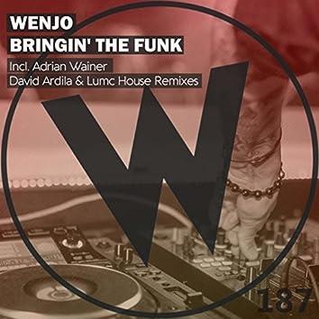 Bringin' The Funk