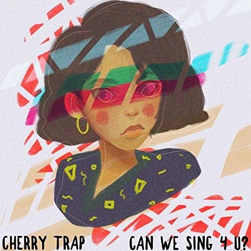 Cherry Trap