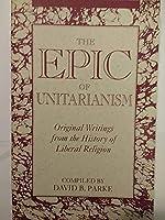 Epic of Unitarianism