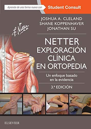 Netter. Exploración clínica en ortopedia: Un enfoque basado en la evidencia