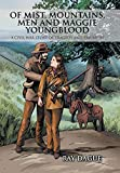 Of Mist, Mountains, Men and Maggie Youngblood: A Civil War Story of Tragedy and Triumphs