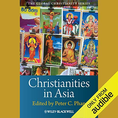 Christianities in Asia audiobook cover art