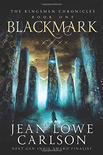 Compare Textbook Prices for Blackmark: An Epic Fantasy Adventure Sword and Highland Magic The Kingsmen Chronicles Volume 1 1 Edition ISBN 9781943199129 by Carlson, Jean Lowe,Carlson, Matt,Carlson, Jean Lowe