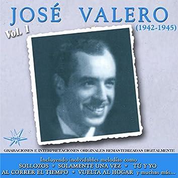 José Valero, Vol. 1 (1942 - 1945 Remastered)