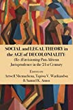 SOCIAL & LEGAL THEORY IN THE A - Samuel K. Amoo