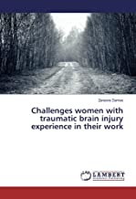 Challenges women with traumatic brain injury experience in their work