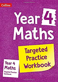 Year 4 Maths Targeted Practice Workbook: Ideal for use at