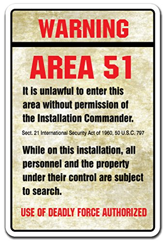 WARNING AREA 51 Sign spaceship aliens outer space moon spacecraft   Indoor/Outdoor   14' Tall Plastic Sign