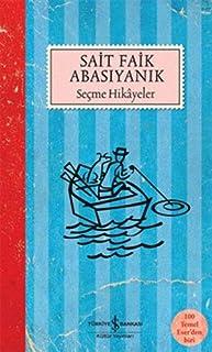 Secme Hikayeler - Sait Faik Abasiyanik (Turkish Edition)