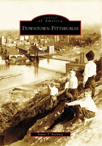 Downtown Pittsburgh (PA) (Images of America)