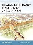 Roman Legionary Fortresses 27 BC–AD 378