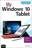 My Windows 10 Tablet (includes Content Update Program): Covers Windows 10 Tablets including Microsoft Surface Pro by Jim Cheshire (2015-10-04)