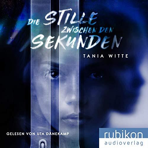 Page de couverture de Die Stille zwischen den Sekunden