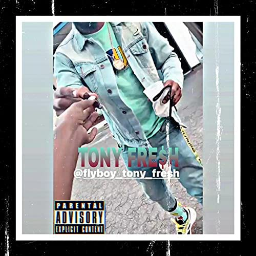Tony Fre$h