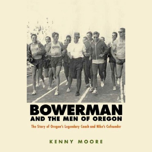 Bowerman and the Men of Oregon audiobook cover art