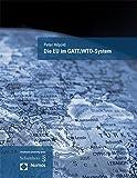 Die EU im GATT/WTO-System - Peter Hilpold