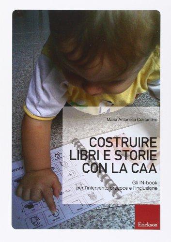 Costruire libri e storie con la CAA. Gli IN-book per l'intervento precoce e l'inclusione