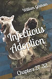 Infectious Adoption: Chapters 27-32 (Nora's seedlings)