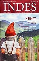 Heimat: Indes. Zeitschrift Fur Politik Und Gesellschaft 2018, Heft 04