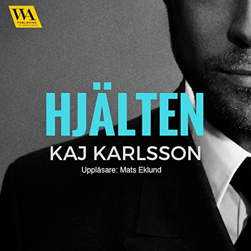 Hjälten                   By:                                                                                                                                 Kaj Karlsson                               Narrated by:                                                                                                                                 Mats Eklund                      Length: 23 mins     Not rated yet     Overall 0.0