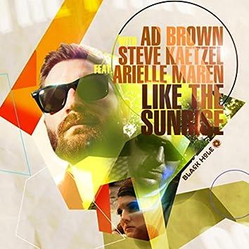 Like the Sunrise (Radio Edit)