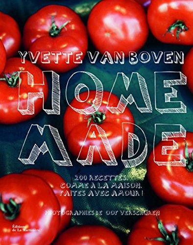 Home made: 200 recettes comme à la maison faites avec amour