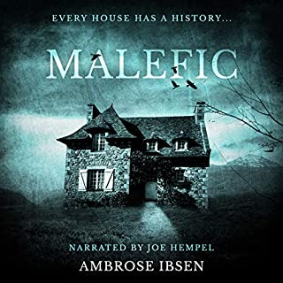 Malefic      House of Souls, Book 2              Written by:                                                                                                                                 Ambrose Ibsen                               Narrated by:                                                                                                                                 Joe Hempel                      Length: 6 hrs and 23 mins     3 ratings     Overall 3.7