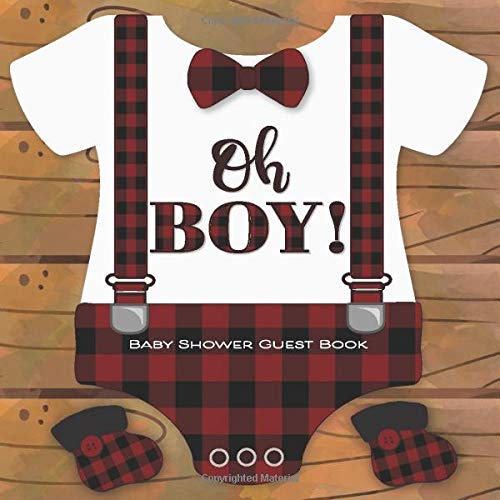 Oh Boy! Baby Shower Guest Book: Lumberjack Buffalo Plaid Theme Guestbook with Wishes, Advice & Predictions + BONUS Gift Log + Photo Keepsake Pages | Baby Onesie Red Plaid Rustic