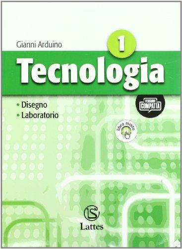 Tecnologia. Vol. 1-2. Con informatica. Ediz. compatta. Con espansione online. Per la Scuola media. Con CD-ROM