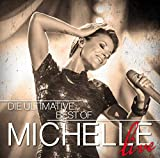 Die Ultimative Best Of - Live von Michelle