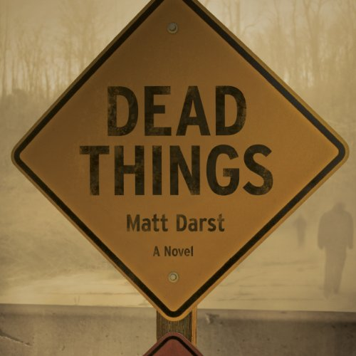 Dead Things audiobook cover art
