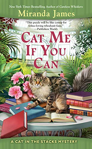 Cat Me If You Can (Cat in the Stacks Mystery, Band 13)